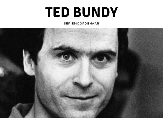 Seriemoordenaar Ted Bundy